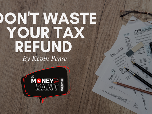 Don't Waste Your Tax Refund