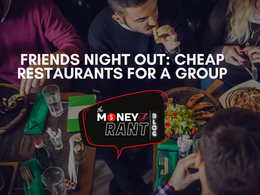 Friends Night Out: Cheap Restaurants For A Group