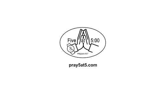 About Pray Five At Five