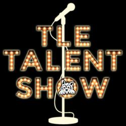 TLE Talent Show
