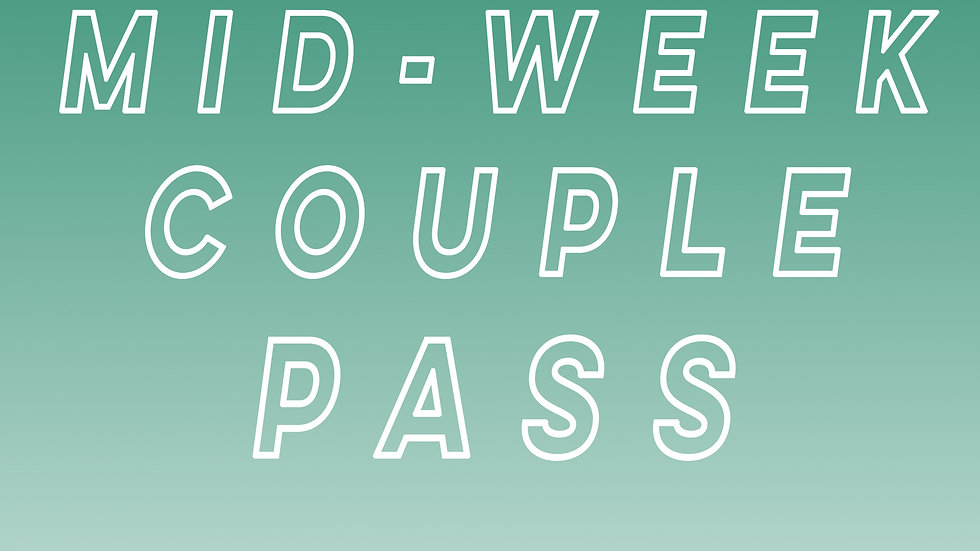 Mid-Week Couple Pass
