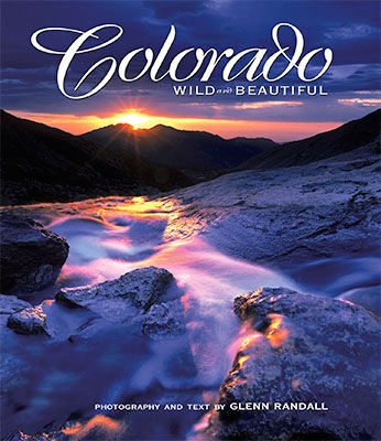 Cover of Glenn Randall's book Colorado Wild and Beautiful