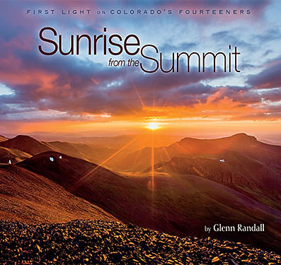 Cover of Glenn Randall's book Sunrise from the Summit: First Light on Colorado's Fourteeners