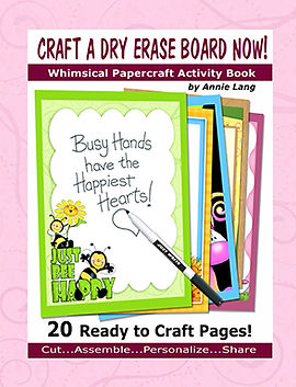 Annie Lang's Dry Erase Board Papercraft Project Book