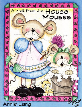 A Visit from the House Mouses