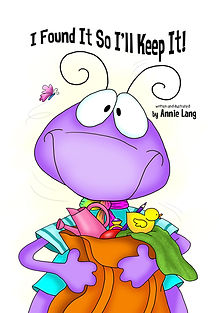 """Annie Lang's """"I Found It So I'll Keep It"""" storybook paperback edition"""