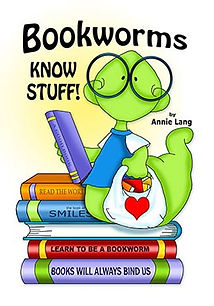 Annie Lang's Bookworms Know Stuff! Children's Book