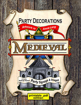 Papercraft party project art publication created by Annie Lang featuring ready to use Medieval themed party decorations and signage.