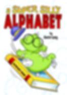 Annie Lang's Super Silly Alphabet Book