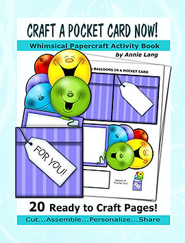 Annie Lang's Craft a Pocket Card NOW!