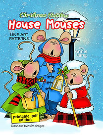 Annie Lang's Christmas Holiday House Mouses Patterns downloadable .pdf edition