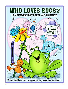 Annie Lang's Who Loves Bugs? Linework Pattern Book Cover