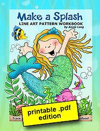Annie Lang's Make a Splash Line Art Pattern Book PDF