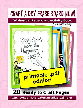 Annie Lang's Craft a Dry Erase Board papercraft activity book