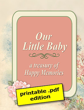 Our Little Baby: A Treasury of Happy Memories