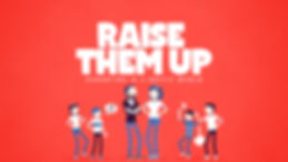 Raise-Them-Up_Title-Slide.jpg
