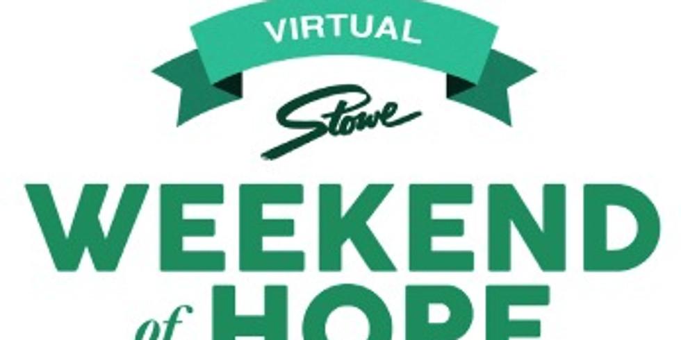 Stowe Weekend of Hope- Virtual Event