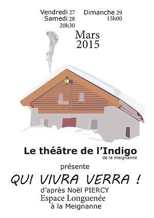 Qui vivra verra ! - Théâtre de l'Indigo