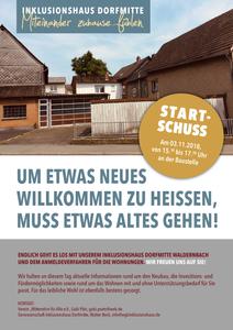 Um etwas Neues willkommen zu heißen, muss etwas Altes gehen! Das Baustellenfest am 3. November 2018 gibt des offiziellen Startschuss für das Projekt Inklusionshaus Dorfmitte Waldernbach