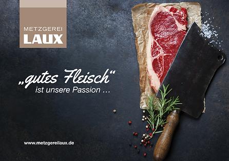 Gutes Fleisch ist unsere Passion - Metzgerwerbung von Metzgerei Laux