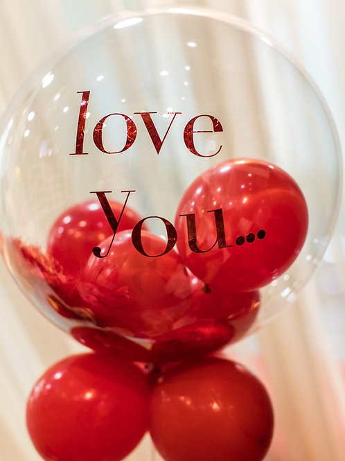 Glam Balloon small text: Love you...