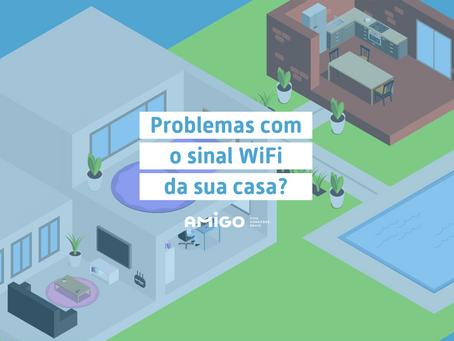 Problemas com o sinal wi-fi da sua casa? Saiba o que fazer!