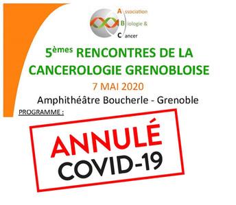 ANNULATION des Rencontres de la Cancérologie Grenobloise