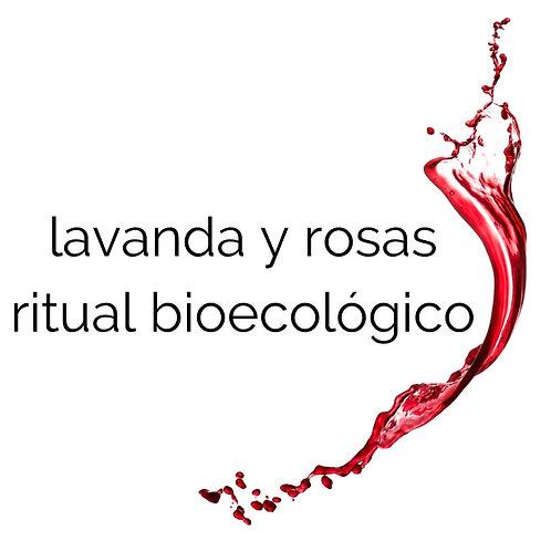 ritual bio ecológico de lavanda y rosas