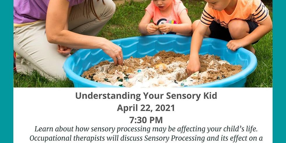 Understanding Your Sensory Kid