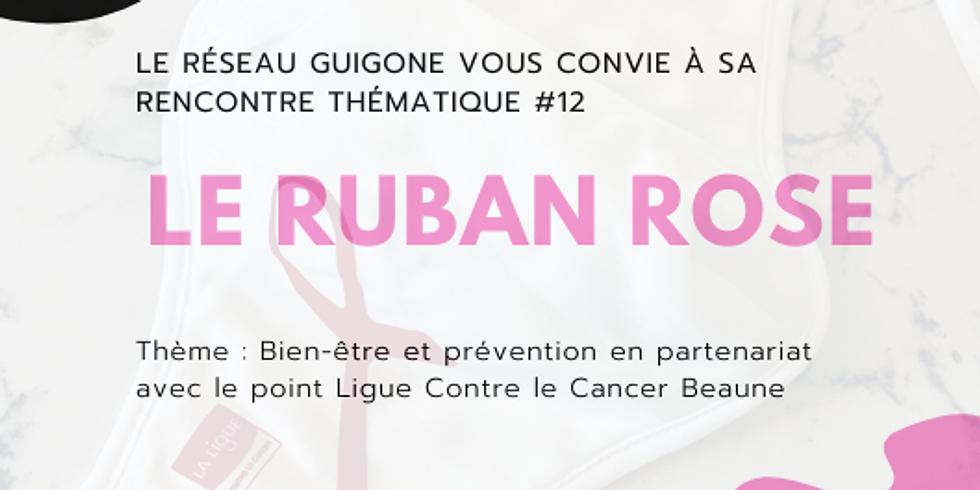 Rencontre thématique #12 Le Ruban Rose