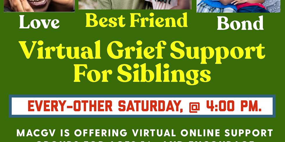 MACGV Virtual Siblings Support Group.