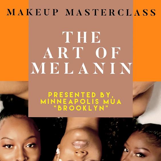 "Brooklyn's Legacy Work. MakeUp Master Class "" The Art Of Melanin"""