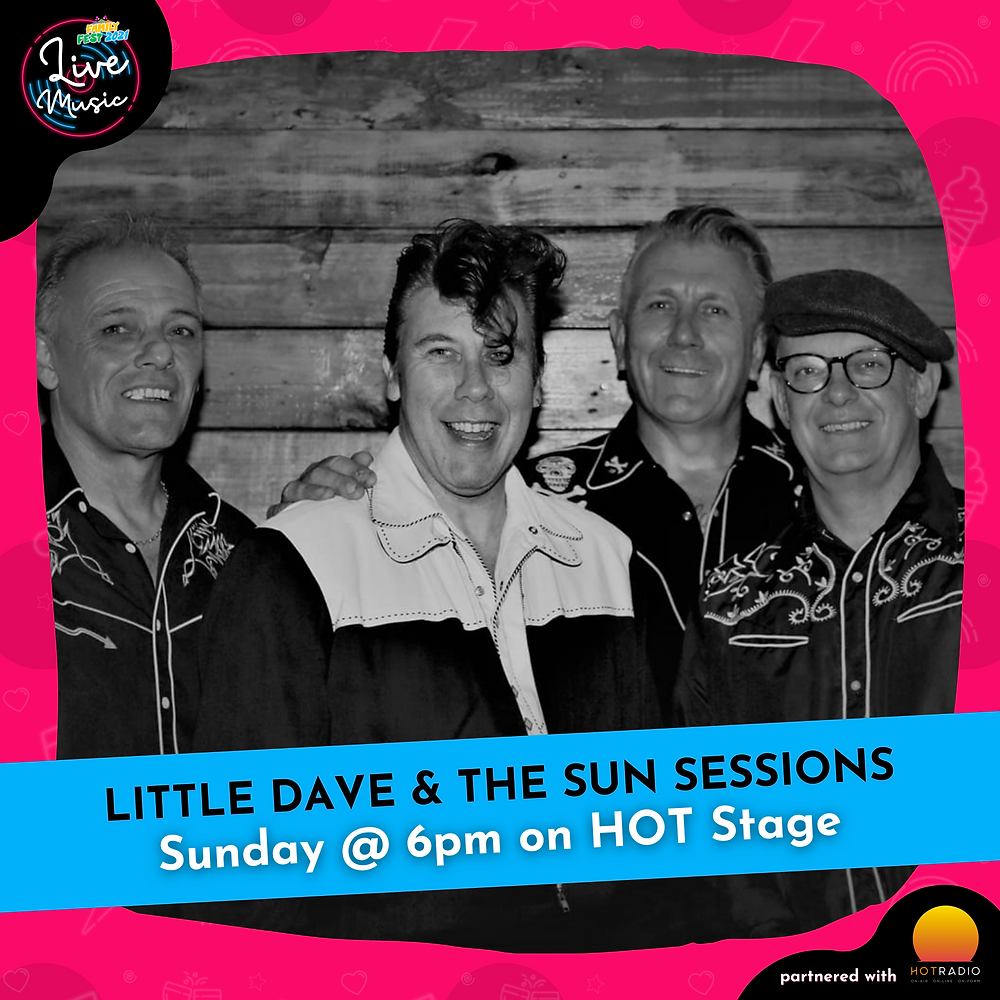 Little Dave & The Sun Sessions at Family Fest 2021 on Sunday 25th July at 6pm on HOT Stage in Wimborne, Dorset