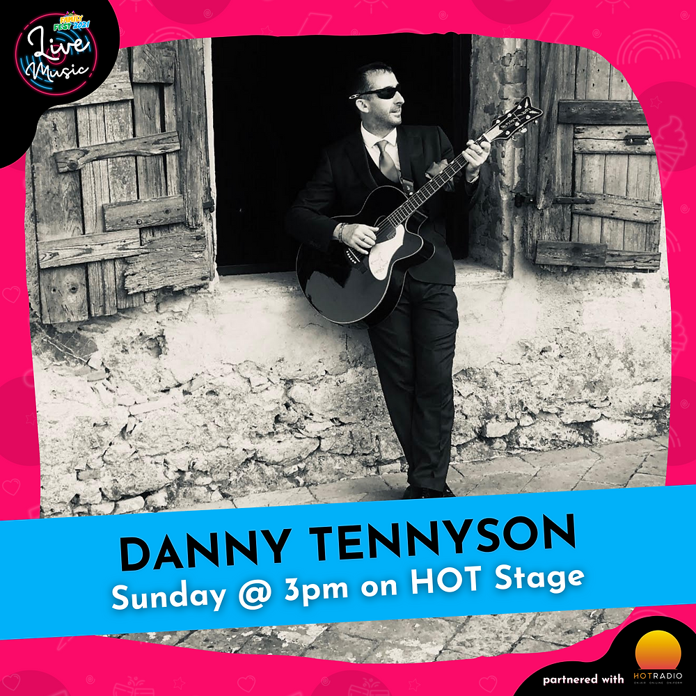 Danny Tennyson at Family Fest 2021 on Sunday 25th July at 3pm on HOT Stage in Wimborne, Dorset