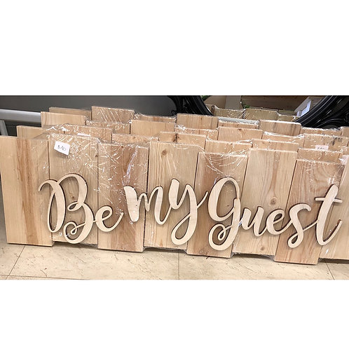 DIY - Be My/Our Guest