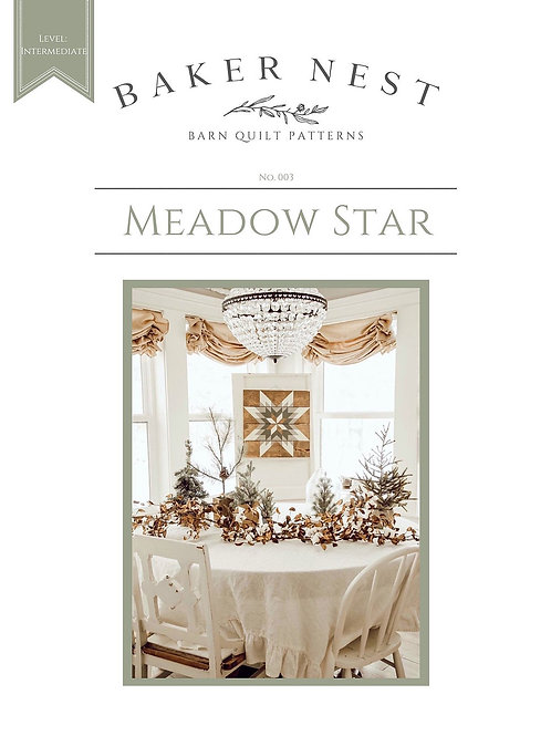 Meadow Star Barn Quilt Pattern DIY KIT
