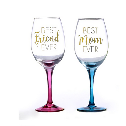 Best Friend Ever/Best Mom Ever Wine Glass