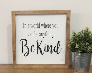 In a World...Be Kind