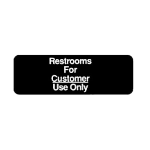 """""""Restrooms for Customer Use Only"""" Sign"""