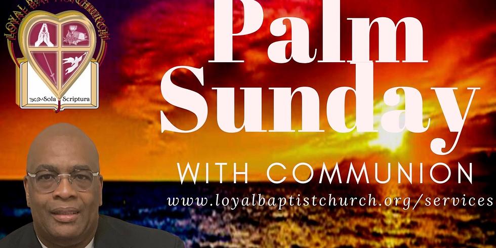Palm Sunday Morning Worship
