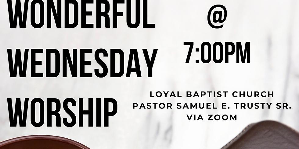 Wonderful Wednesday Worship