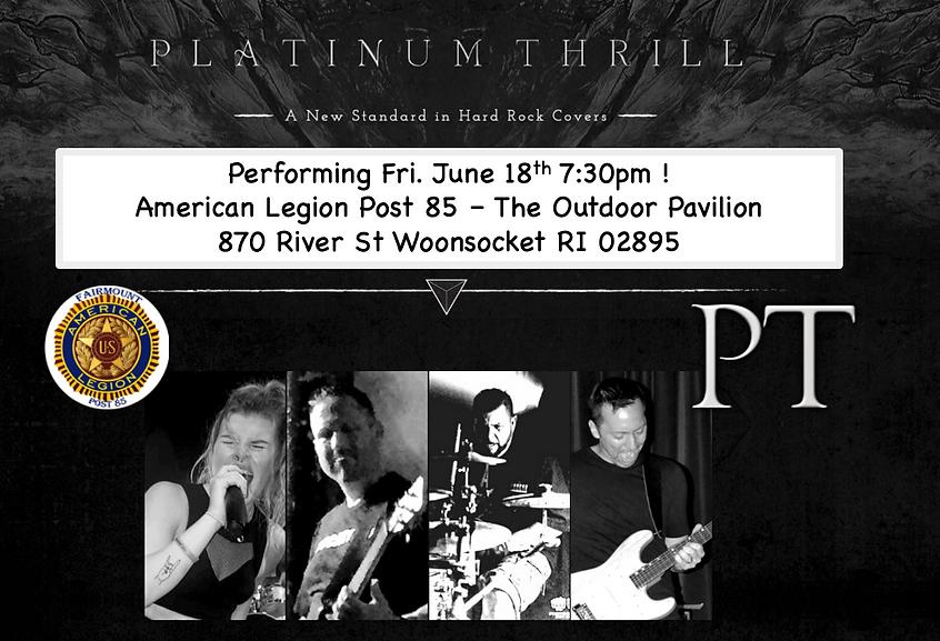 Platinum Thrill at Post 85 June 18th Med