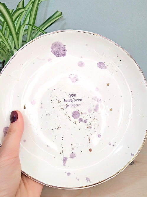 """Purple white plates """"You have been poisoned"""""""