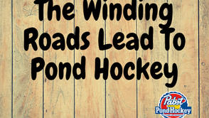 The Winding Roads Lead To Pond Hockey