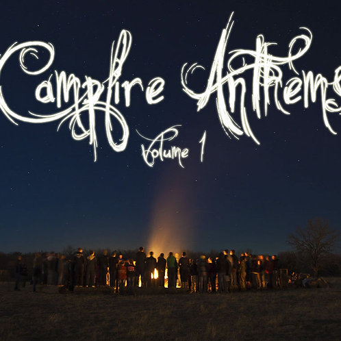 Campfire Anthems Vol 1 & 2