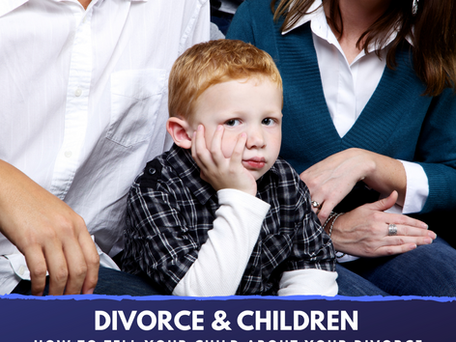 How to tell your child about your divorce