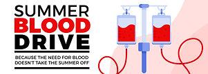 Blood Drive Summer 2021 Banner.jpg