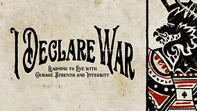 I Declare War (with tag line).jpg