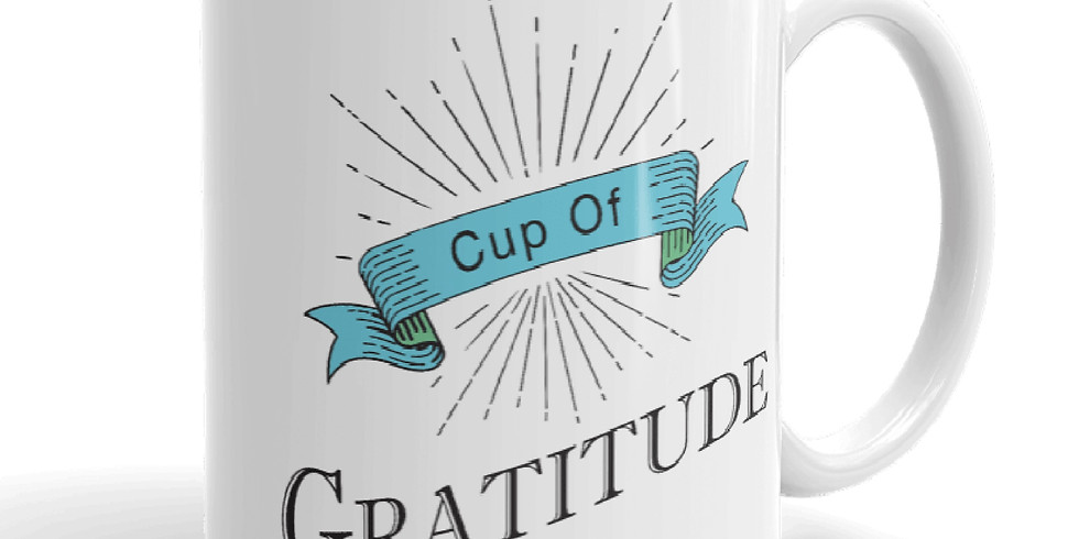 "Spring ""Cup of Gratitude"" Breakfast"