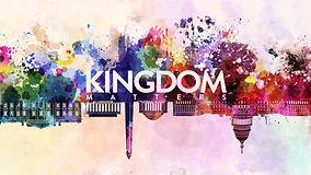 Kingdom Matters.jpg